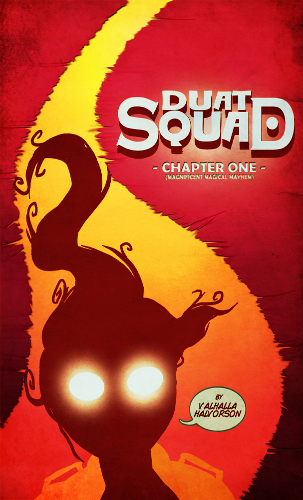 Duat Squad Chapter One